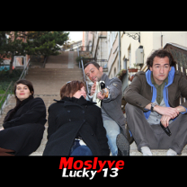 Lucky 13 (Single) - Moslyve - MRM